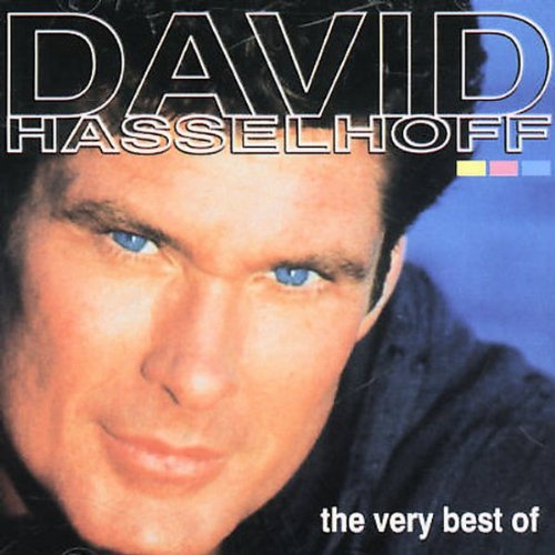 The very best of David Hasselhoff