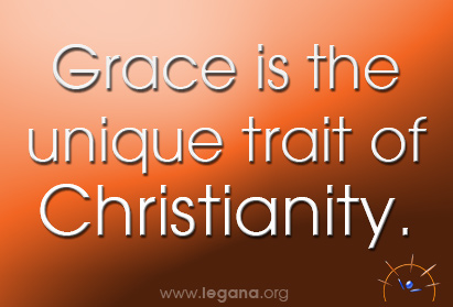 Grace is the unique trait of Christianity