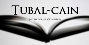 2.Name-A-Story-Tubal-cain