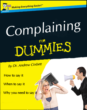 Complaining, A Step By Step Guide