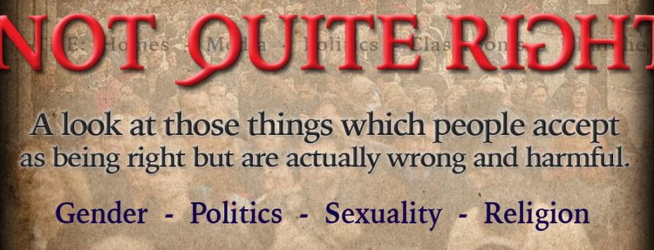 Not-Quite-Right-Sermon Series- Gender-Politics-Sexuality-Religion