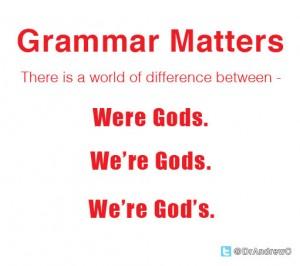 Grammar-Matters-were_gods