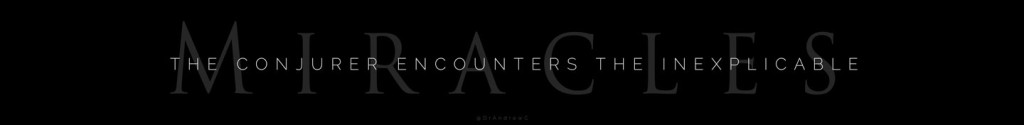1-The_Conjurer-Encounters-Miracle