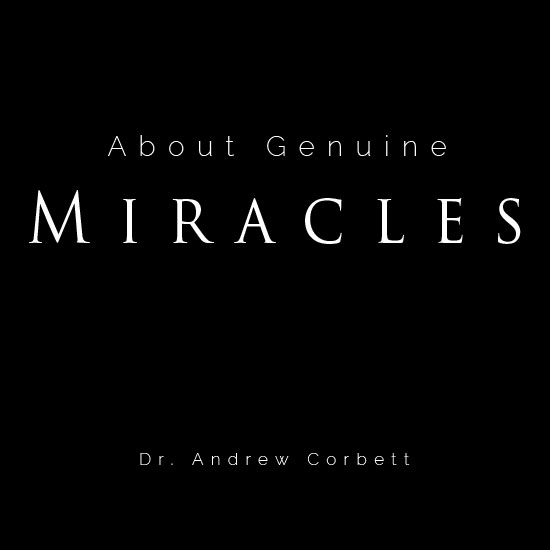 ABOUT GENUINE MIRACLES