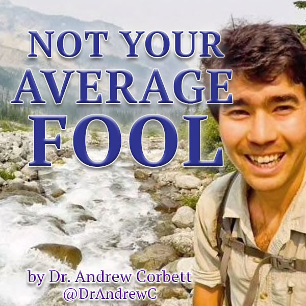 NOT YOUR AVERAGE FOOL