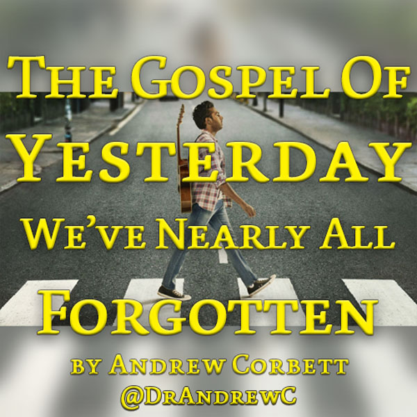 THE GOSPEL OF YESTERDAY WE'VE NEARLY ALL FORGOTTEN