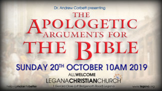 Apologetics Super Series, Part 3 - The Apologetic Case For The Bible