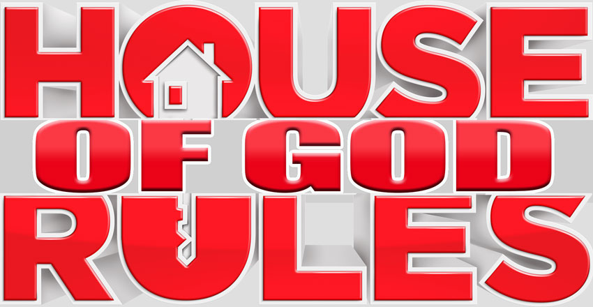 HOUSE of God RULES