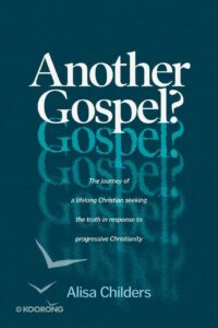 Another Gospel by Alisa Childers