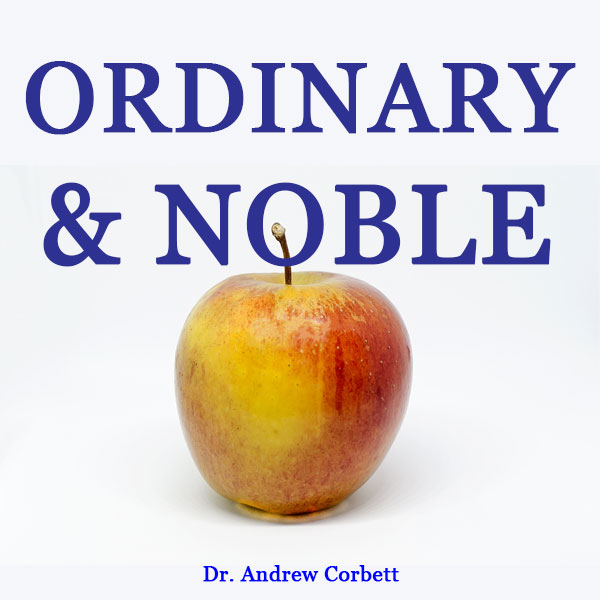 ORDINARY AND NOBLE