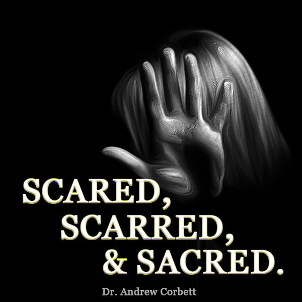 SCARED, SCARRED, SACRED