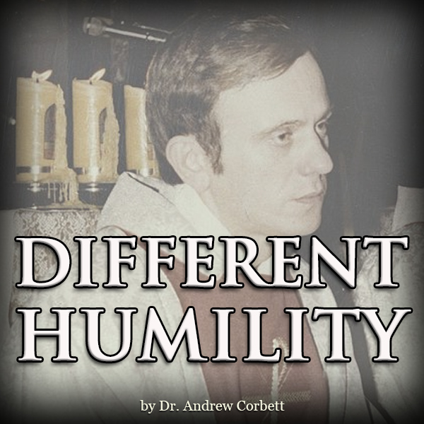 DIFFERENT HUMILITY
